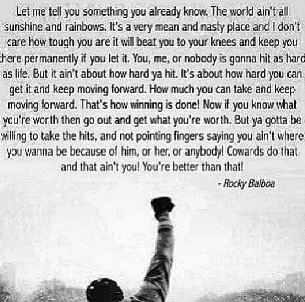 Rocky Balboa Life Is Hard Quote: Rocky Balboa Quote. This May Be My Favorite Quote Of All