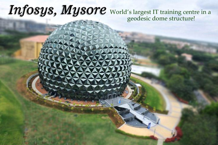 #Infosys, Mysore is the world's largest IT training centre & its geodesic dome architecture is impeccable.