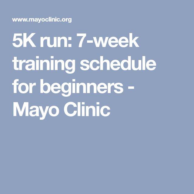 5K run: 7-week training schedule for beginners - Mayo Clinic