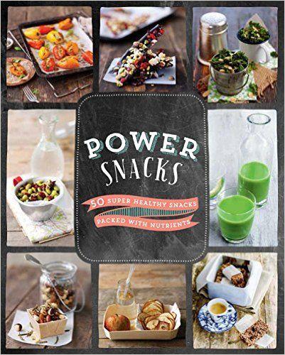 Power Snacks: Parragon Books: 9781472375964: Amazon.com: Books