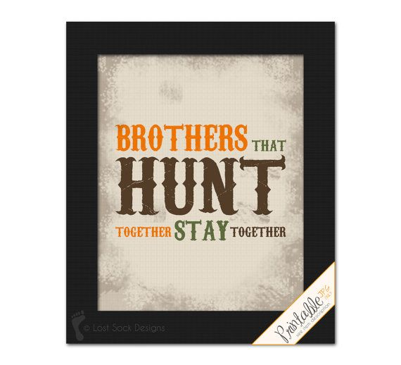 printable hunting themed brothers that hunt together stay together teen boy sibling bedroom wall art nursery wall decor digital download - Hunting Bedroom Decor