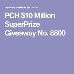 PCH $10 Million SuperPrize Giveaway No. 8800
