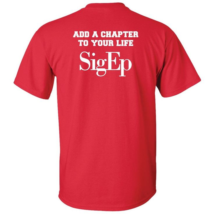 """Sigma Phi Epsilon Standard T-Shirt - """"Add Another Chapter"""" Back Only"""