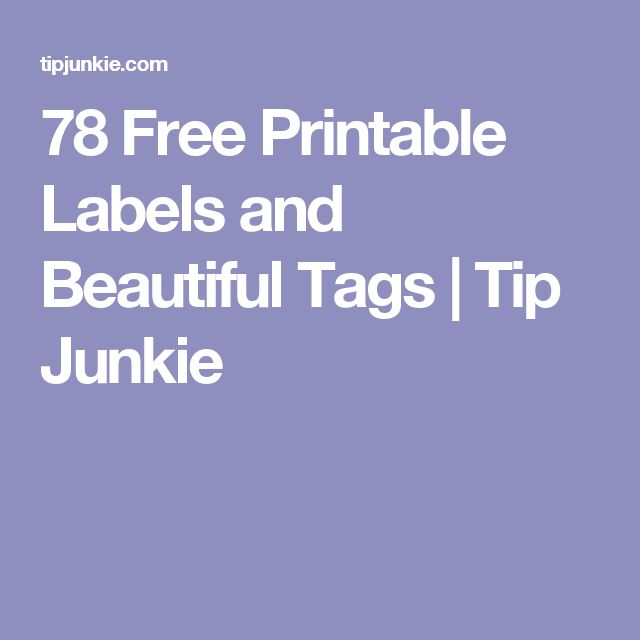 78 Free Printable Labels and Beautiful Tags | Tip Junkie