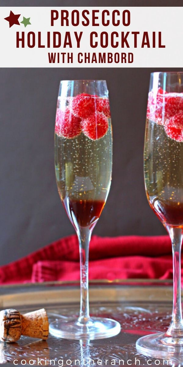 Prosecco cocktail made with Chambord Raspberry Liqueur and fresh