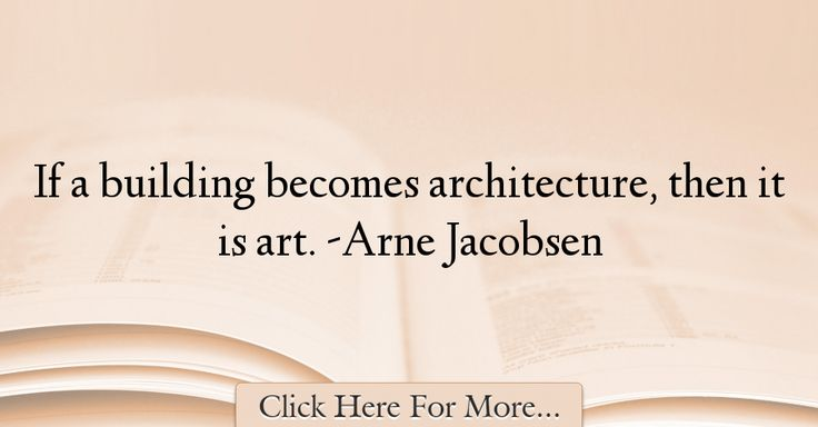 Arne Jacobsen Quotes About Architecture - 3513