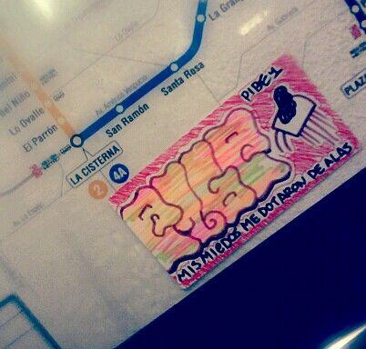 Mis miedos me dotaron de alas. / #metrodesantiago