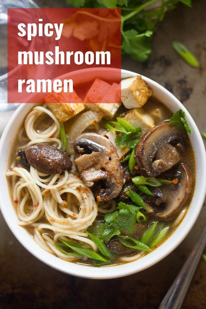 Baby Portobello Mushrooms Are Simmered In Spicy Miso Broth And Served Over Slurpable Noodles To Vegetarian Ramen Recipe Vegan Soup Recipes Vegan Ramen Recipes