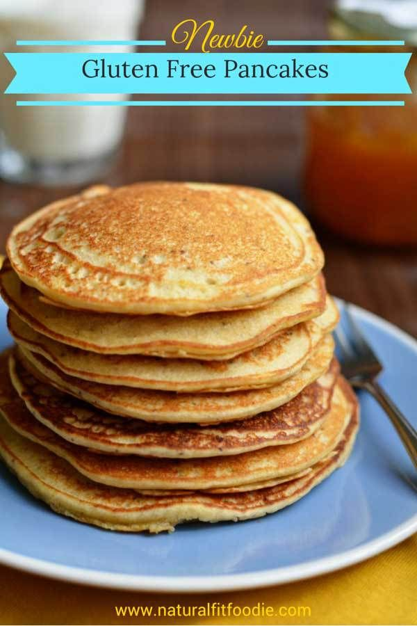 Newbie Gluten Free Pancakes - Natural Fit Foodie This is my go to gluten-free pancake recipe. If you're a gluten-free newbie this is the recipe for you. By the way, they're Vegan too!