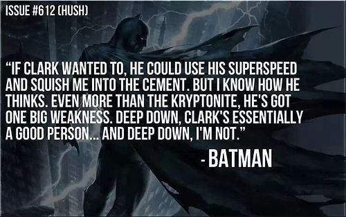 See? Why do people argue with me about the fact that batman is essentially and antihero? Dur