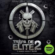 Tropa De Elite 2, an album by Various Artists on Spotify