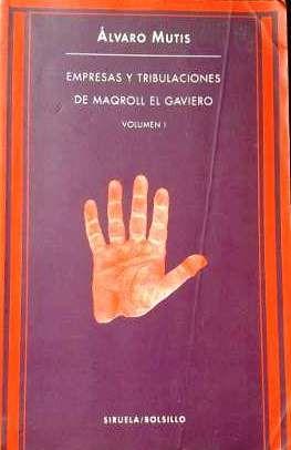 Empresas y tribulaciones de Maqroll el Gaviero  // http://fama.us.es/record=b1368391~S5*spi