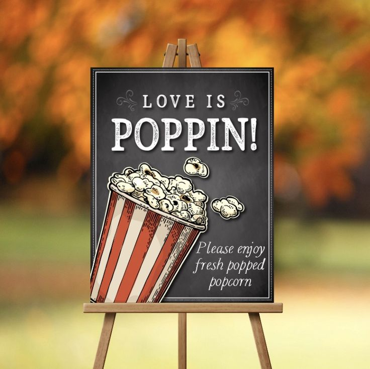 Love is poppin! Popcorn station sign