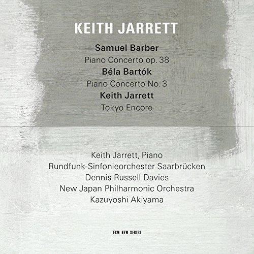 Keith Jarrett & Rundfunk-Sinfonieorchester Saarbrücken & Dennis Russell Davies & New Japan Philharmonic Orchestra & Kazuyoshi Akiyama - Samuel Barber: Piano Concerto, Op.38 / Béla Bartók: Piano Concerto No.3 / Keith Jarrett: Tokyo Encore (Live)