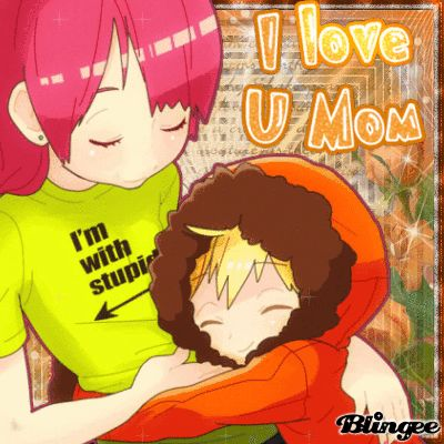 Kenny McCormick Anime | CAROL & KENNY MCCORMICK ~ I LOVE U MOM