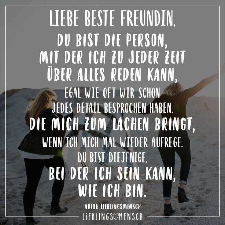Liebe beste Freundin, du bist die Person, mit der ich zu