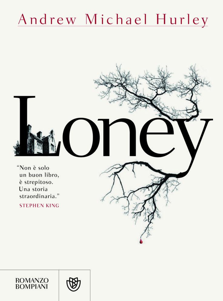 Leggere In Silenzio: COSA ESCE OGGI IN LIBRERIA? #4 : Loney di Andrew M...