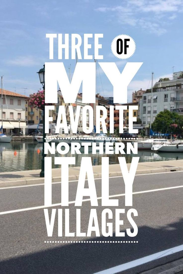 Northern Italy Gives Me Life (Europe 2016 Part III) - Italy is more than just Rome, Venice and Florence. Northern Italy has some amazing villages to see first hand.