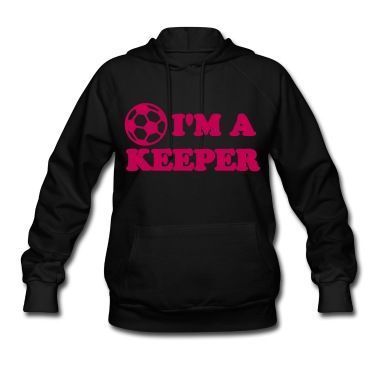 Heres a cute girls soccer shirt: Im A Keeper.  A cute little shirt perfect for wearing to practice or wearing around class.  They all know youre a soccer player - now let them know youre a keeper!