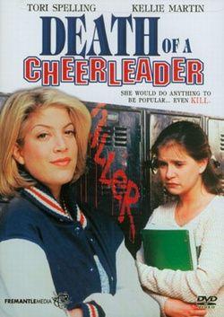 Death of a Cheerleader,.jpg-*Movie 1994 about a 1984 Miramont HS Murder Kirsten Costas