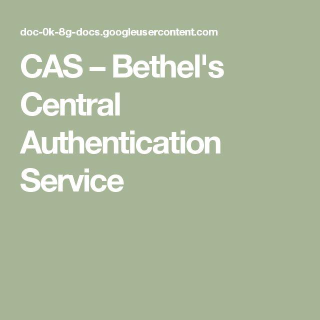 CAS – Bethel's Central Authentication Service