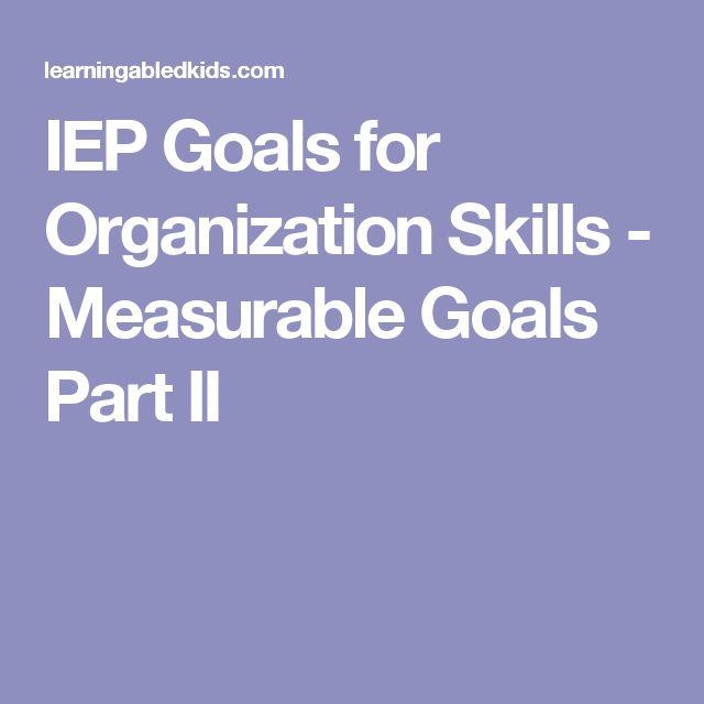 IEP Goals for Organization Skills - Measurable Goals Part II