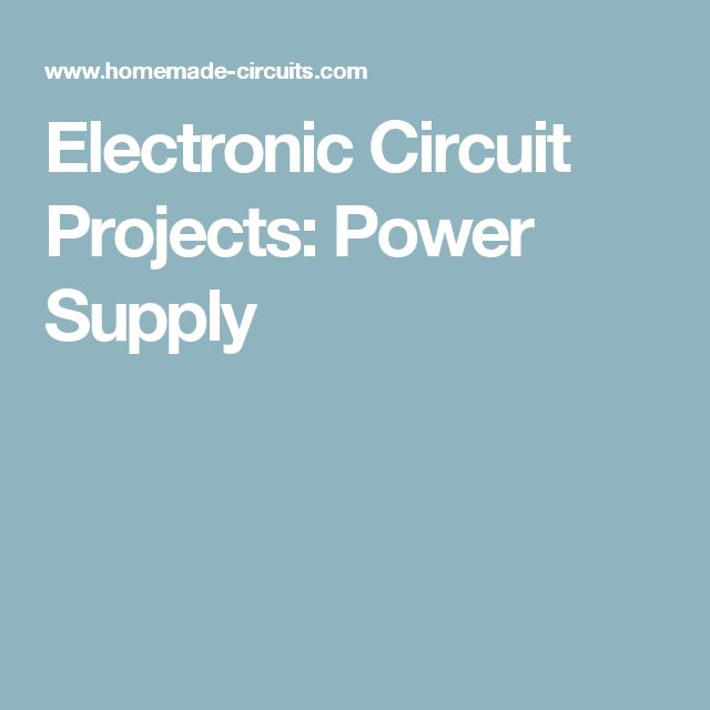 Electronic Circuit Projects: Power Supply
