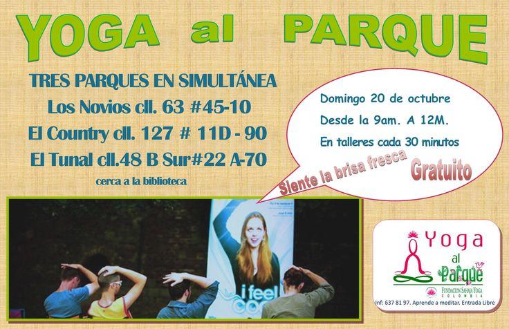 NOS PREPARAMOS PARA EL DOMINGO 20 DE OCTUBRE #viveEco porque #Bogotáviveunnuevotiempo con #yogaalparque #DOMINGOS #OCTUBRE #MEDITAMOS