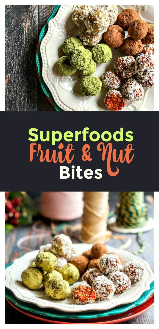 Superfoods fruit & nut bites - #SundaySupper great holiday gifts that are easy, healthy, tasty!