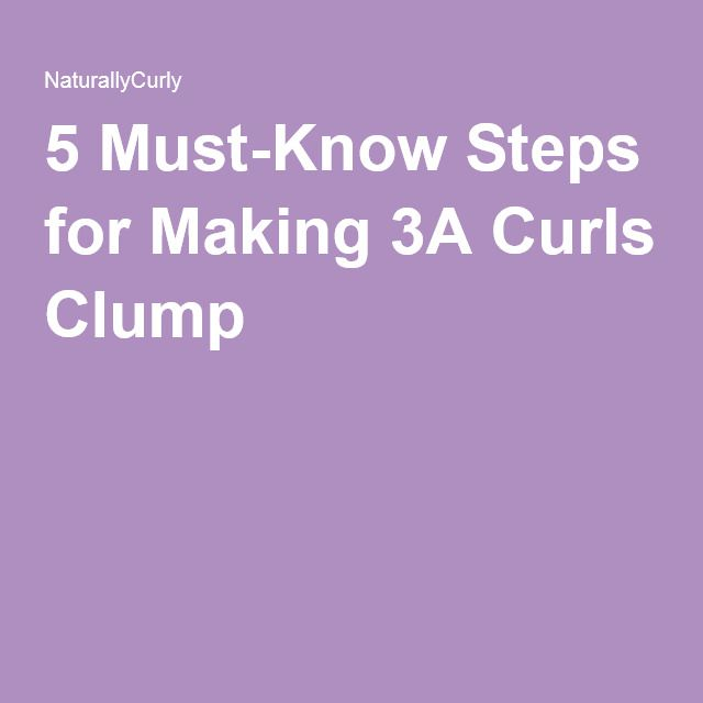 5 Must-Know Steps for Making 3A Curls Clump