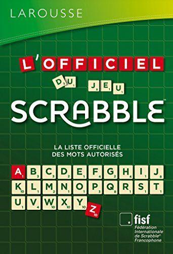 L'Officiel du jeu Scrabble®: Cet article L'Officiel du jeu Scrabble® est apparu en premier sur 123jeu.