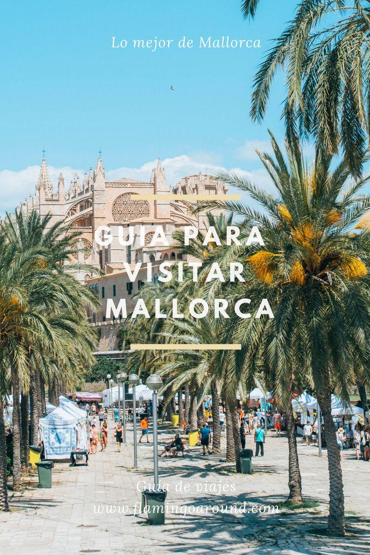 Guía Para Visitar Palma De Mallorca Que Hacer En The Most Beautiful Beaches