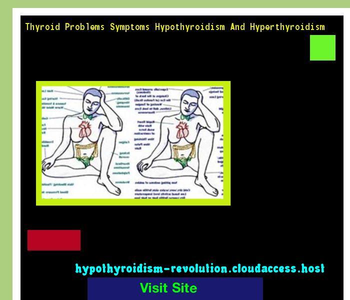 Thyroid Problems Symptoms Hypothyroidism And Hyperthyroidism 141249 - Hypothyroidism Revolution!