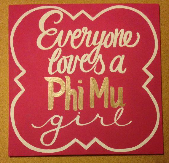 Everyone loves a Phi Mu girl by MollyelizabethBoutiq on Etsy, $23.00