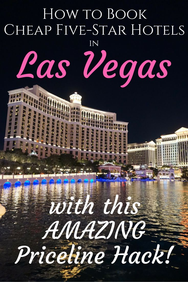 How to Book Cheap Five Star Hotels in Las Vegas Priceline Hack... it works every single time!!!