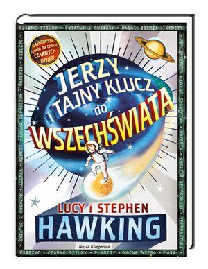 Jerzy i tajny klucz do Wszechświata - Książki dla Dzieci