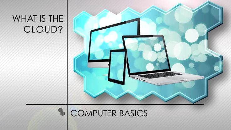 Computers Basics: What is the Cloud?