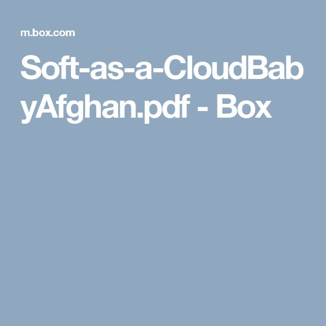 Soft-as-a-CloudBabyAfghan.pdf - Box