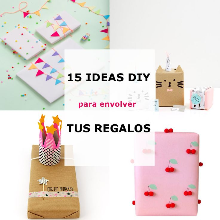 15 Ideas DIY para Envolver tus Regalos – Te regalo una idea #diy #giftwrapping #gift #wrapping #crafts