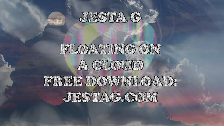 Floating on a Cloud By Jesta G