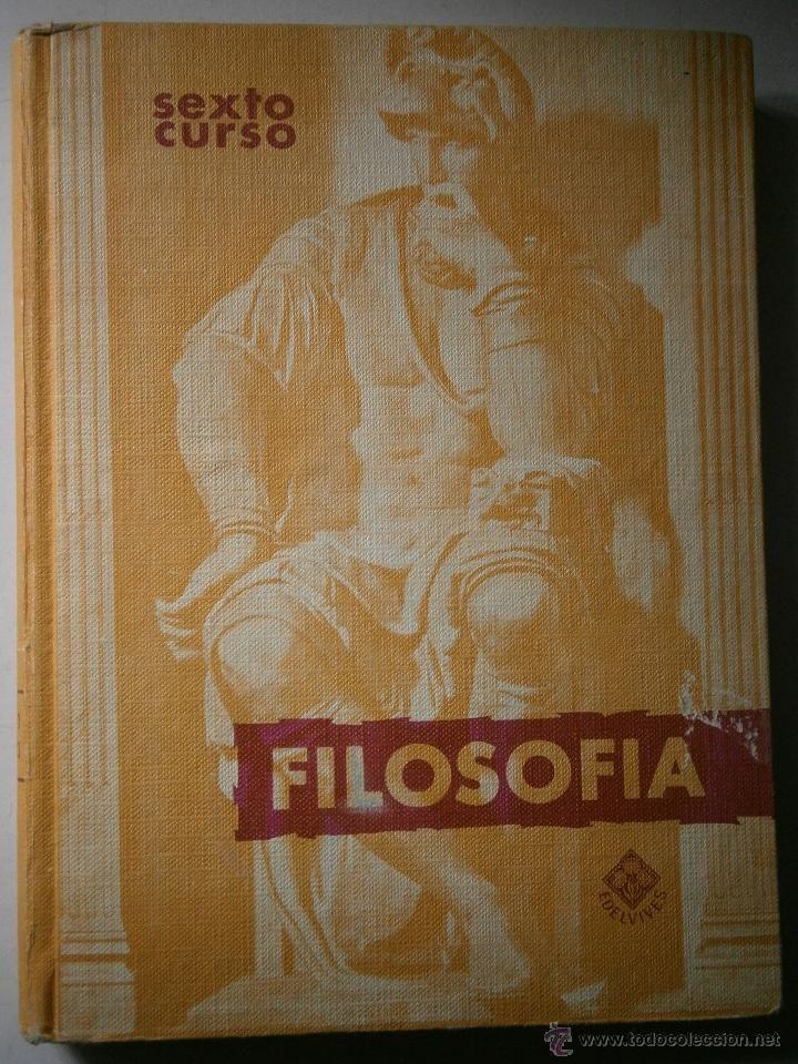 Filosofía Sexto curso. Edelvives. Editorial Luis Vives, 1966. Tapa dura