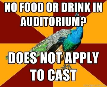 In 13 it doesn't apply to anyone, even though there's two big red signs that say no food or drink in auditorium.