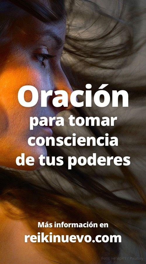 Oración para tomar consciencia de tus poderes + info: https://www.reikinuevo.com/oracion-tomar-consciencia-poderes/