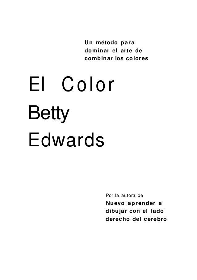 Descargar Pdf Arte Betty Edwards El Color Pintura Arte Digitalizado Color Books Author