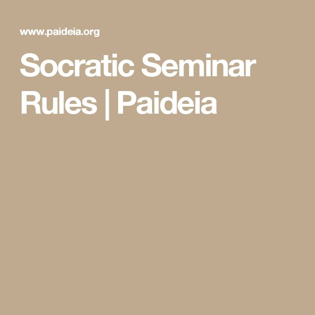 Socratic Seminar Rules   Paideia