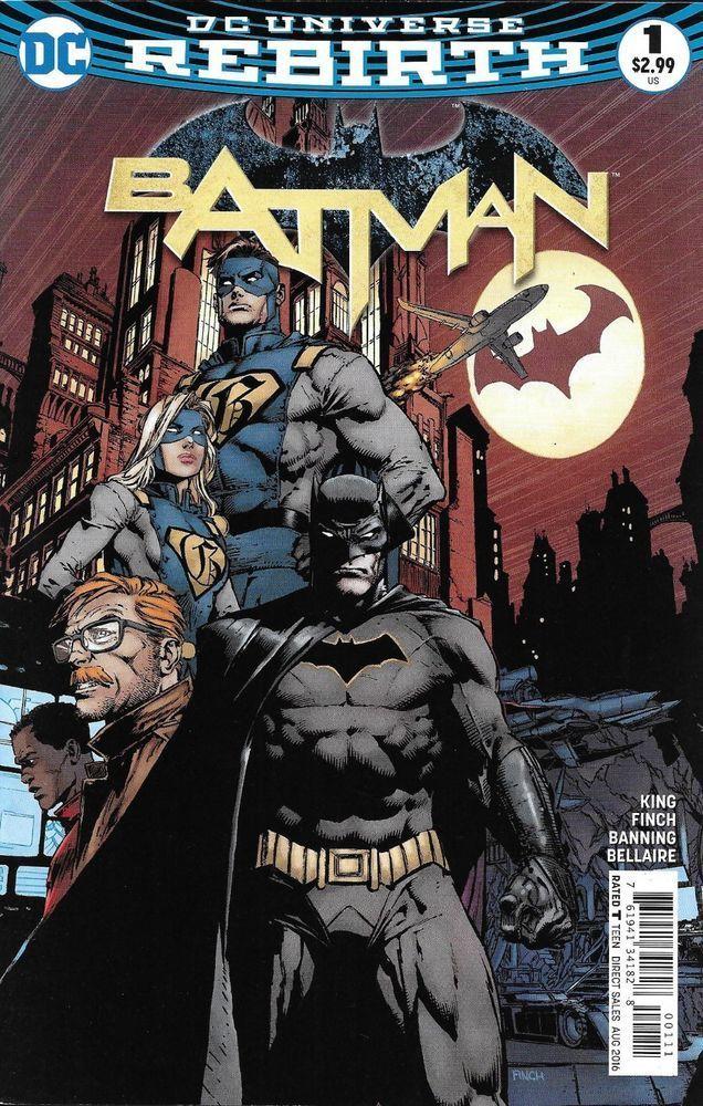 Batman Comic Issue 1 Rebirth Modern Age First Print King Finch Banning Bellaire Dc Rebirth Batman Batman Comic Books