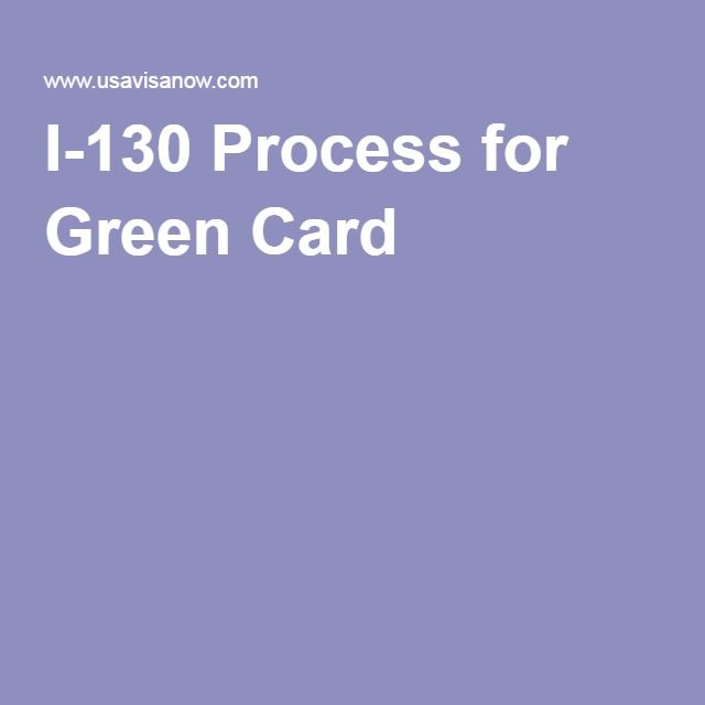 I-130 Process for Green Card