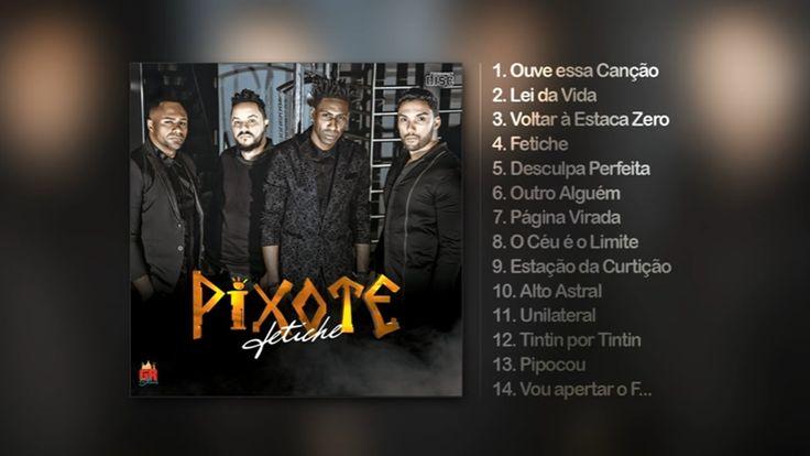 Pixote - CD Fetiche (Completo)
