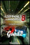 Asphalt 8: Airborne  Strategy Guide