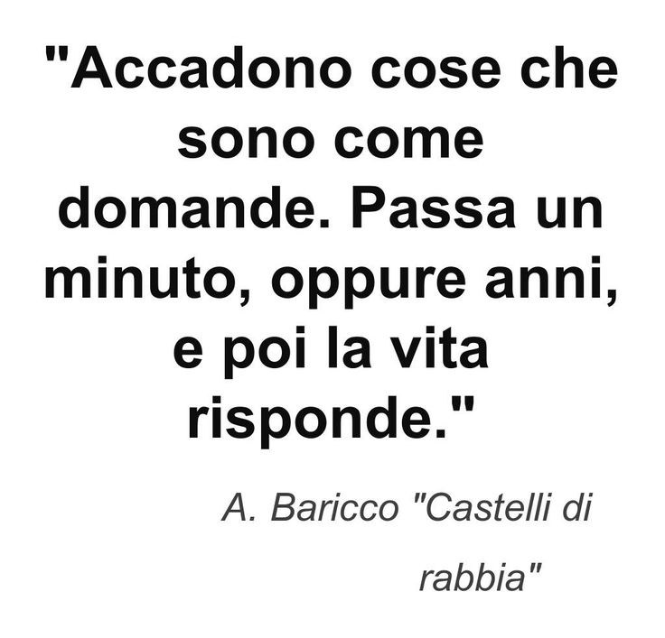 This quote courtesy of @Pinstamatic (http://pinstamatic.com) #baricco #castellidirabbia